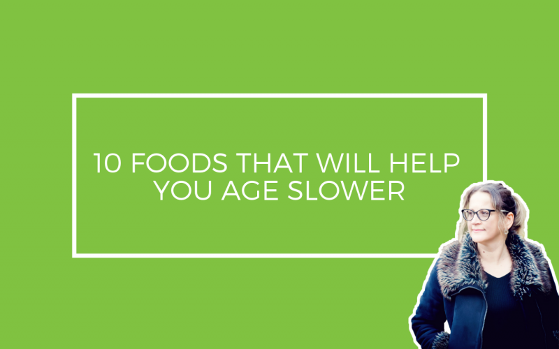 10 Foods That Will Help You Age Slower