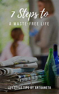7 Steps To A Waste Free Life Cover