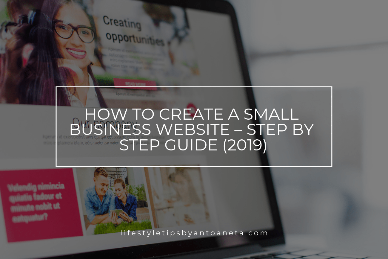 How To Create A Small Business Website – Step By Step Guide (2019)