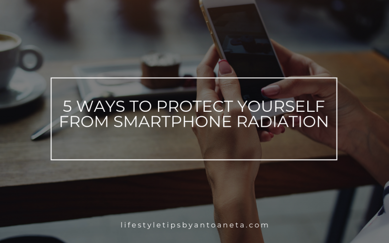5 Ways To Protect Yourself From Smartphone Radiation