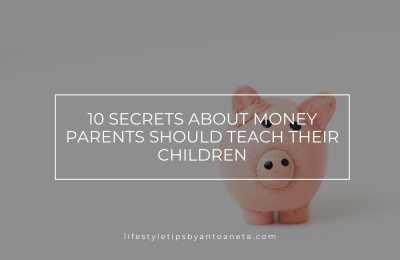 10 secrets about money parents should teach their children