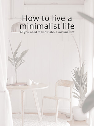 How To Live A Minimalist Life 1