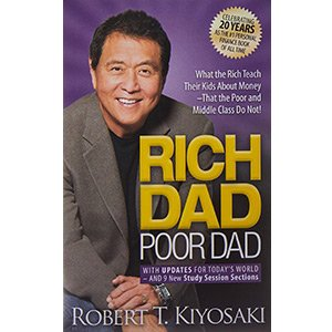 Rich Dad Poor Dad – Robert Kiyosaki