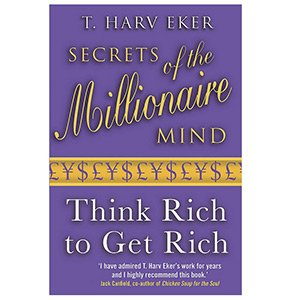 Secrets Of The Millionaire Mind Harv Eker