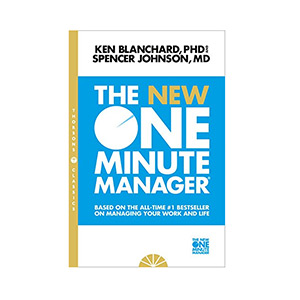 The New One Minute Manager Kenneth Blanchard