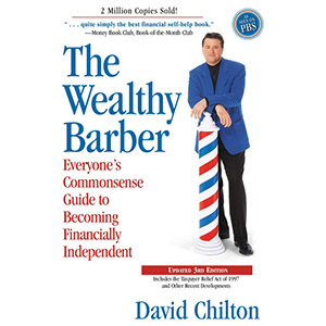 The Wealthy Barber David Chilton