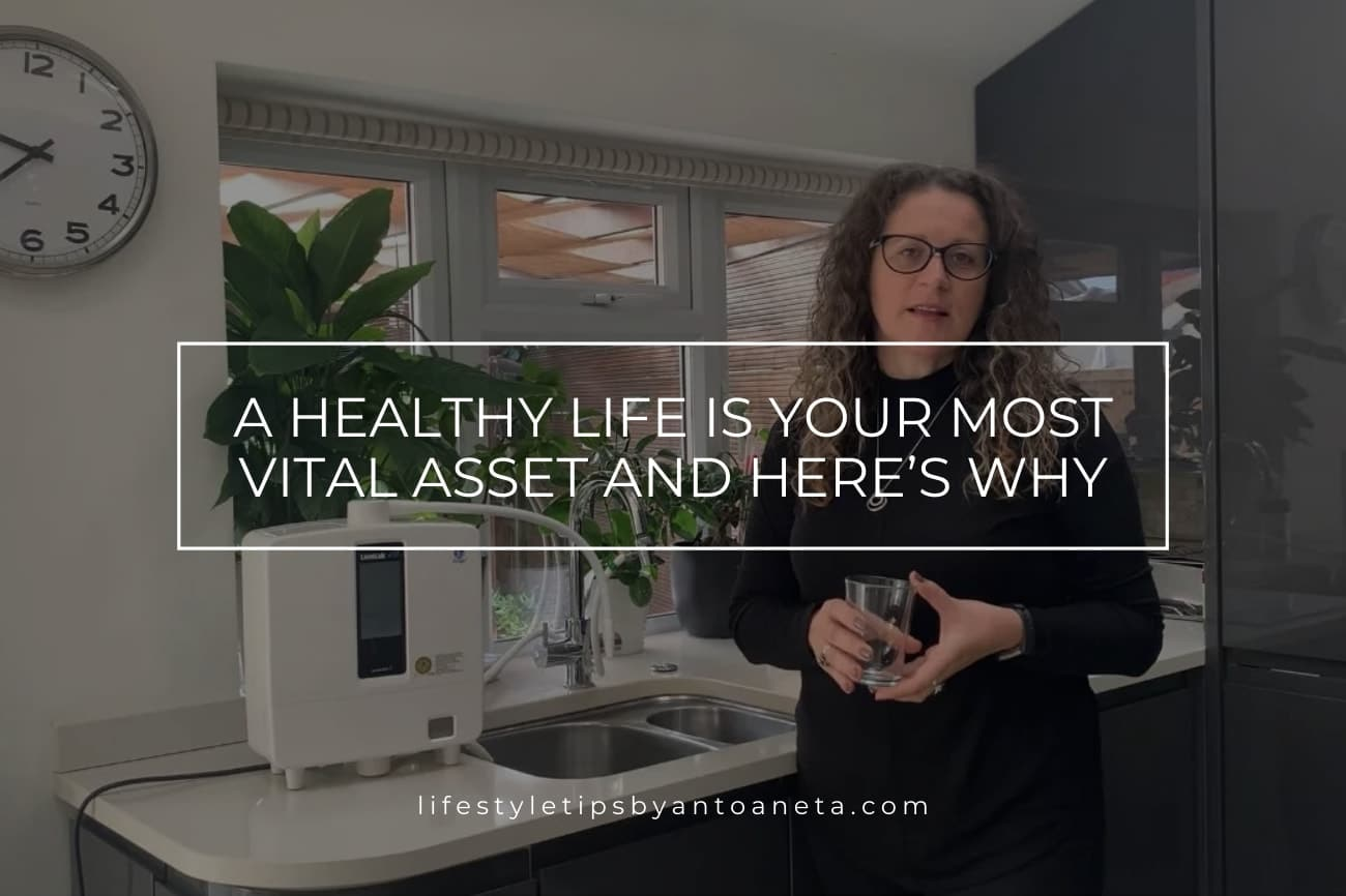 A Healthy Life Is Your Most Vital Asset And Heres Why