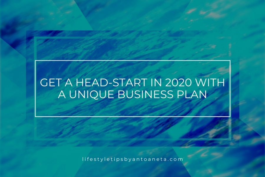 Get a Head-Start in 2020 With a Unique Business Plan