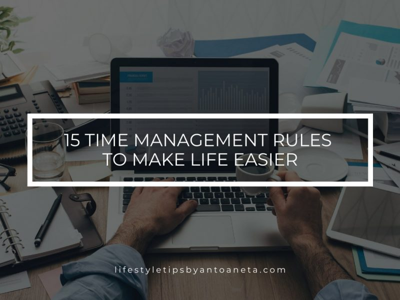 Productivity – 15 Time Management Rules To Make Life Easier