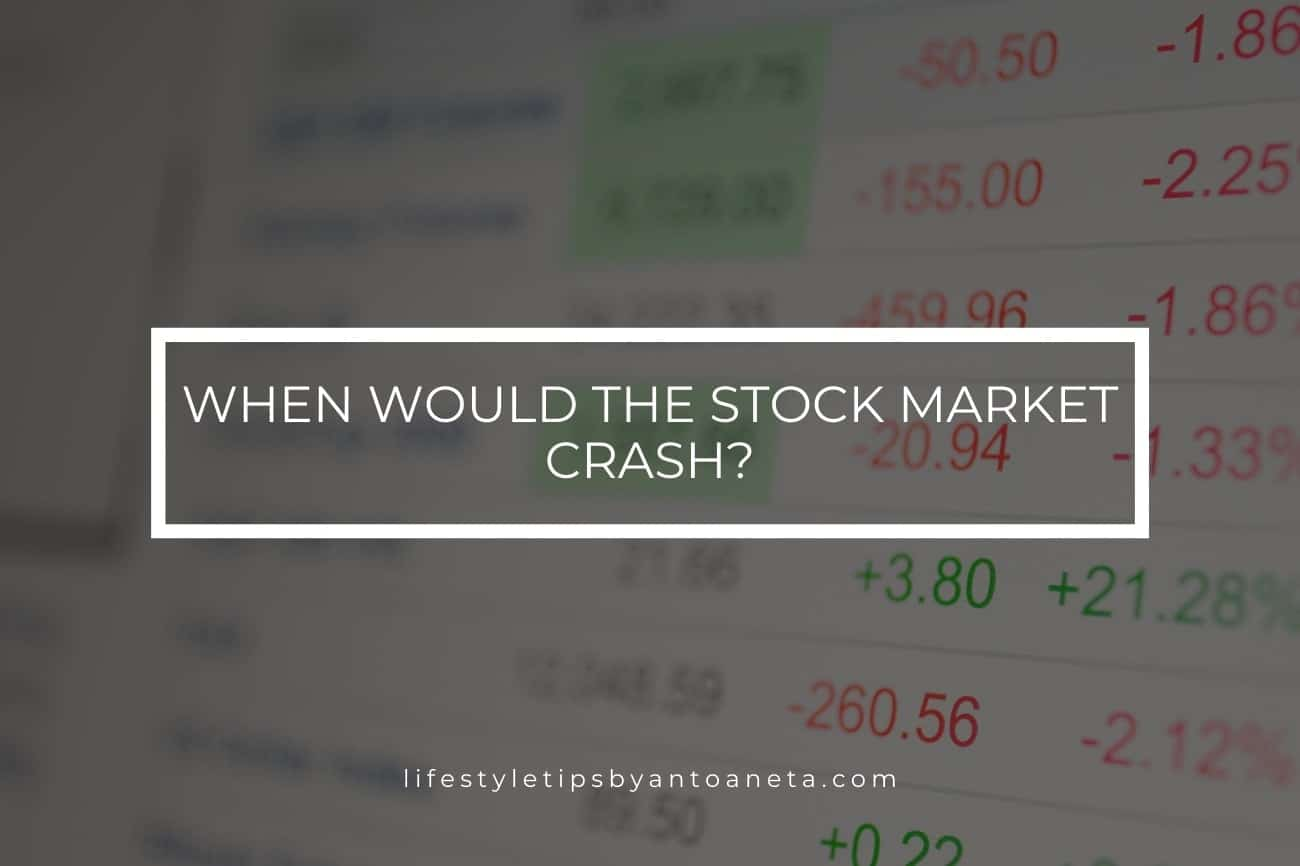 When Would The Stock Market Crash