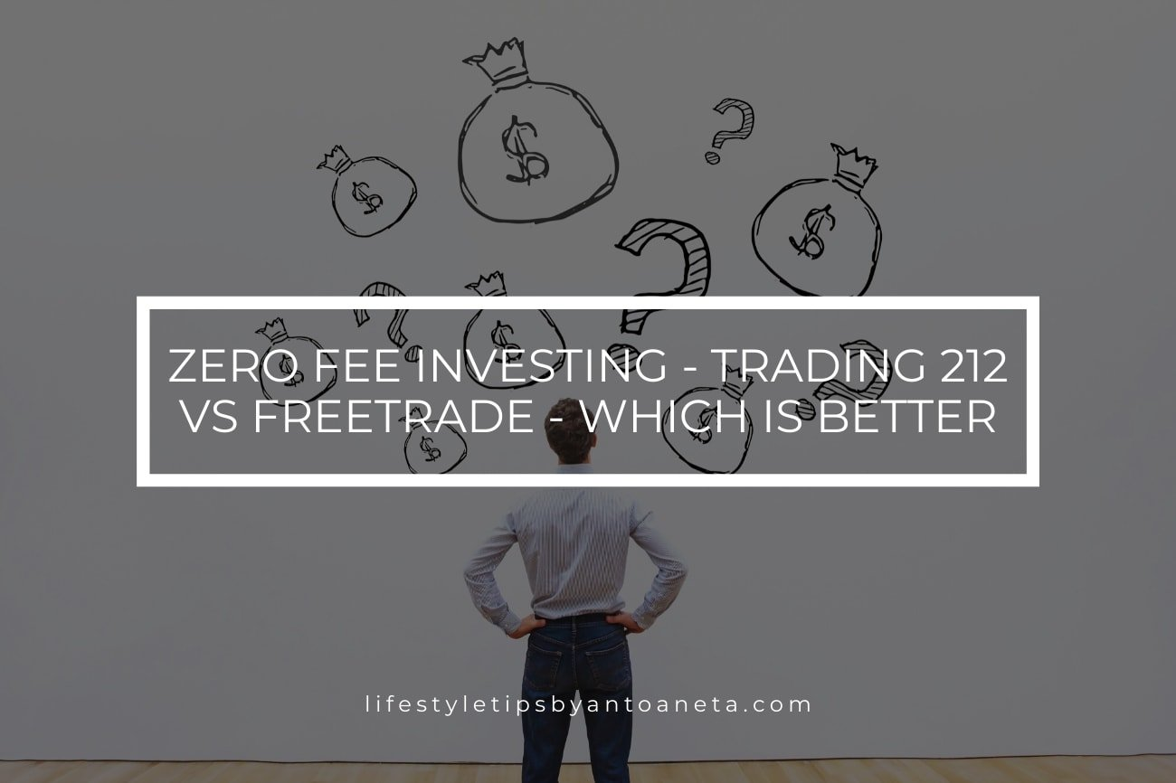 Zero Fee Investing Trading 212 Vs Freetrade Which Is Better
