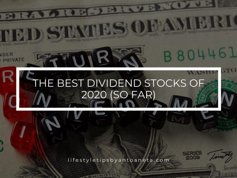 The Best Dividend Stocks Of 2020