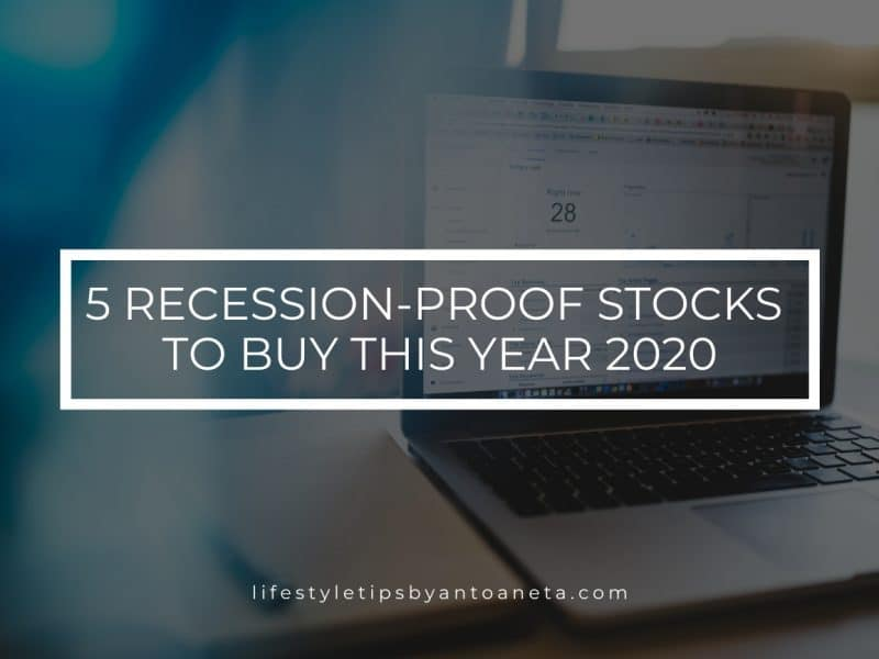 5 Recession Proof Stocks To Buy This Year 2020