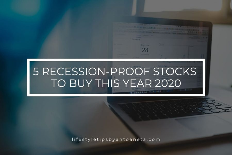 5 Recession-proof Stocks to Buy this Year 2020