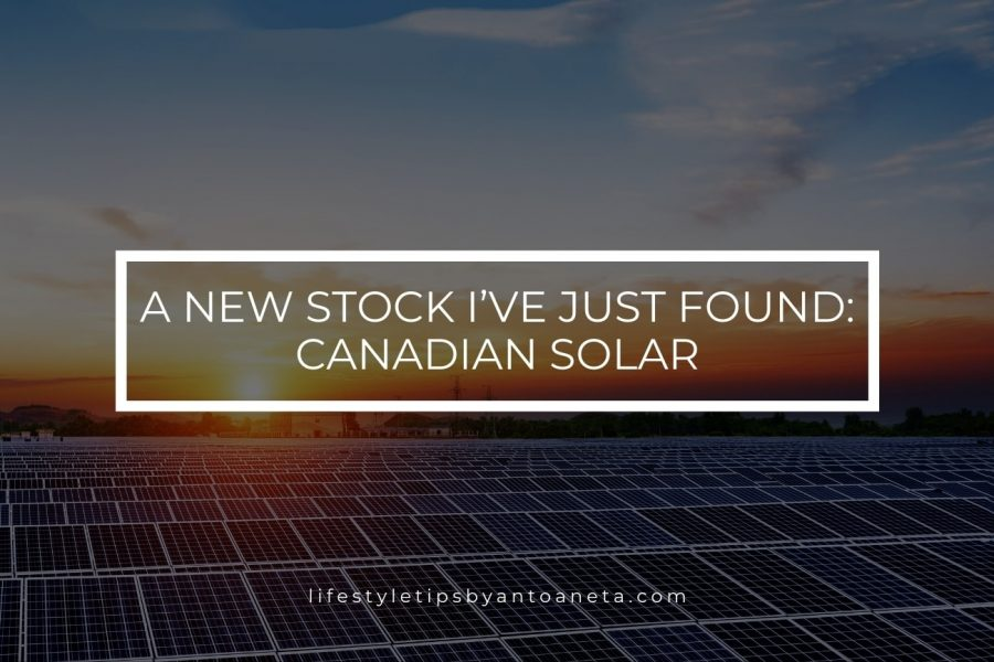 A New Stock I've Just Found – Canadian Solar