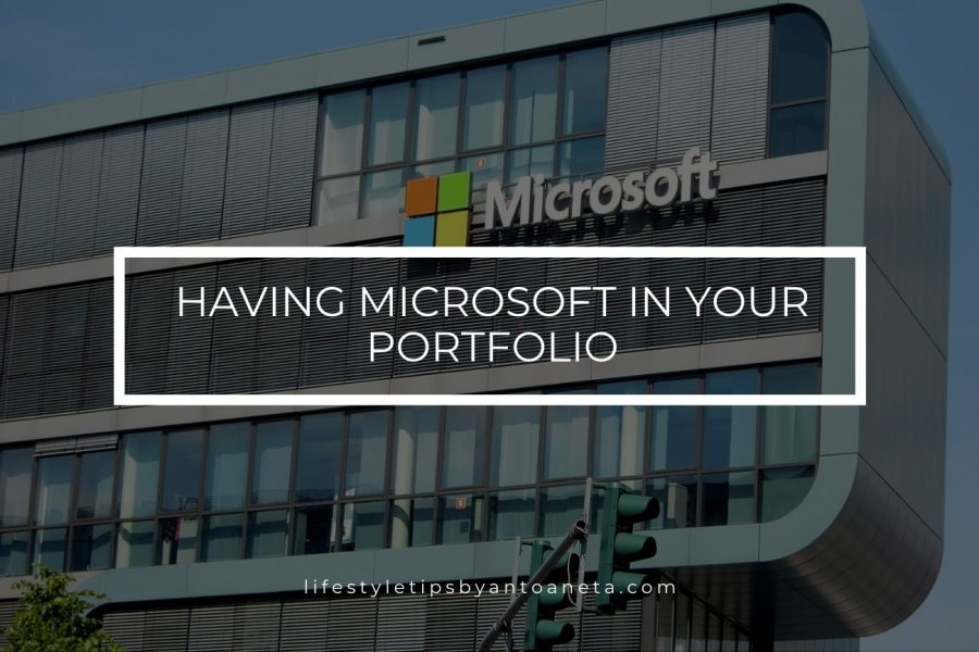 Having Microsoft in Your Portfolio