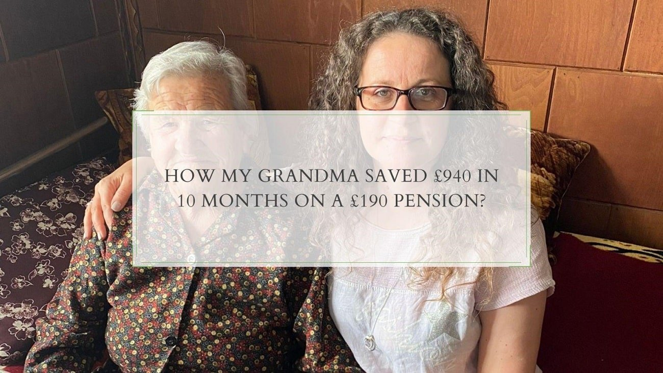 How My Grandma Saved £940 In 10 Months On A £190 Pension