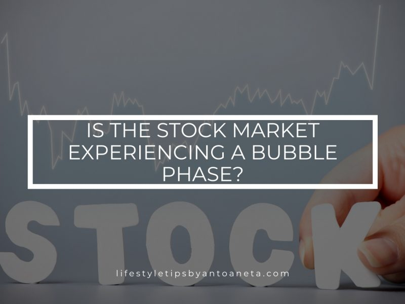 Is The Stock Market Experiencing A Bubble Phase