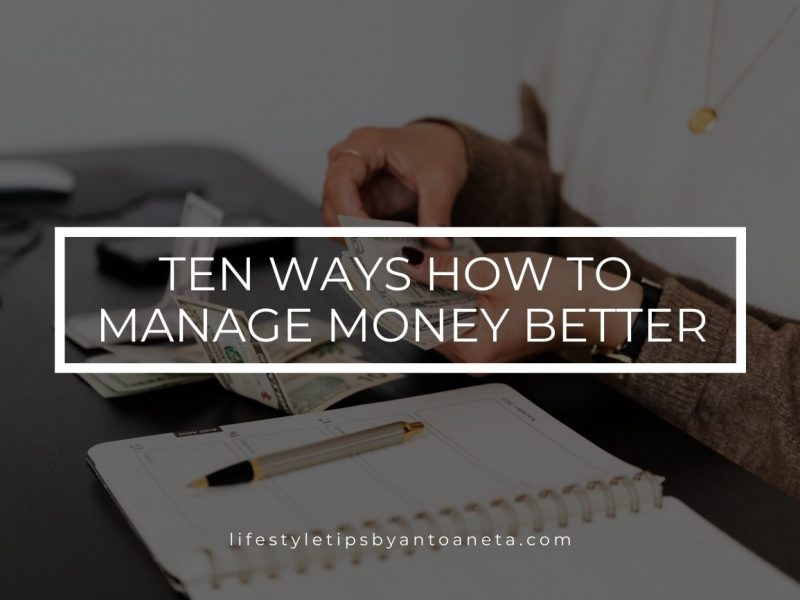 Ten Ways How To Manage Money Better