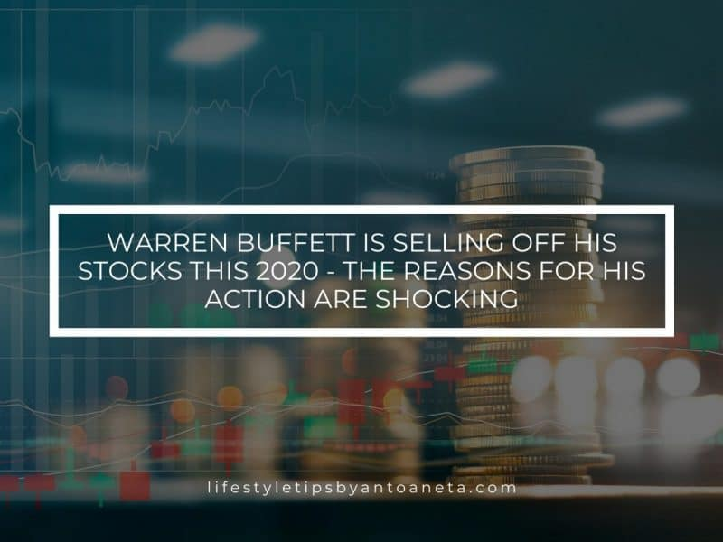 Warren Buffett Is Selling Off His Stocks This 2020 The Reasons For His Action Are Shocking.jpg