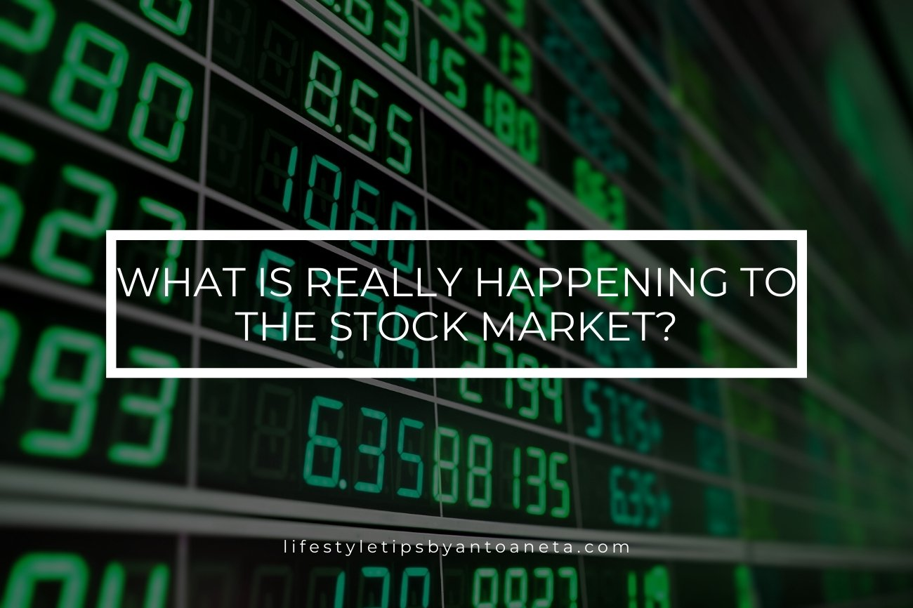 What Is Really Happening To The Stock Market