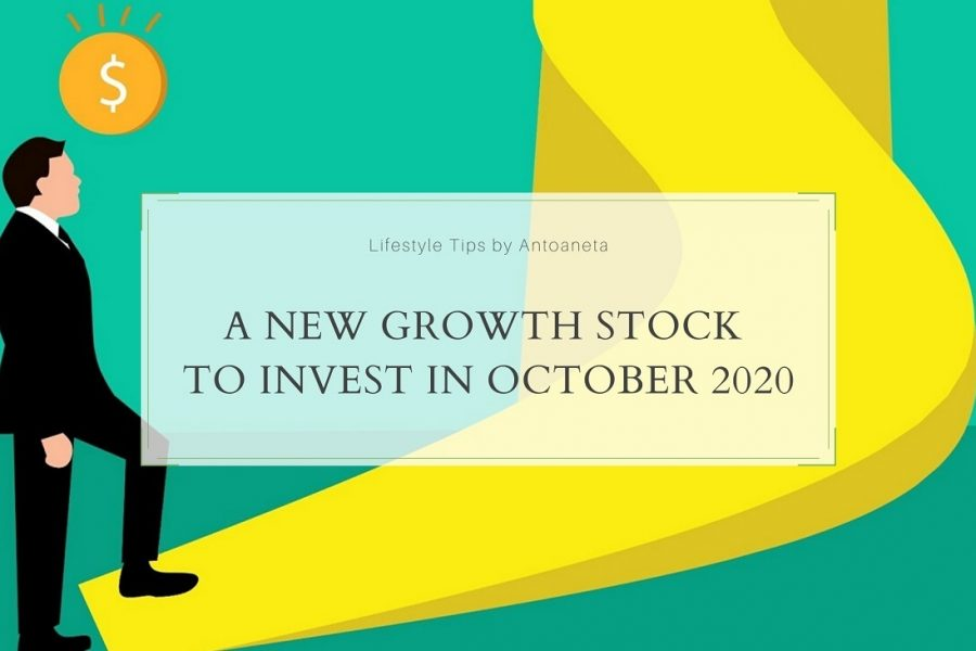 A New Growth Stock To Invest In October 2020