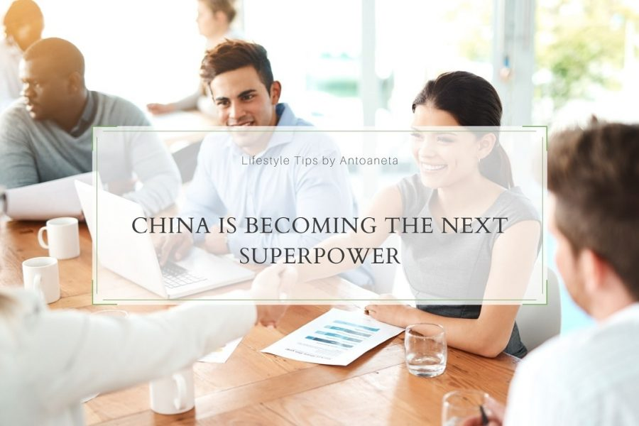 China Is Becoming The Next Superpower