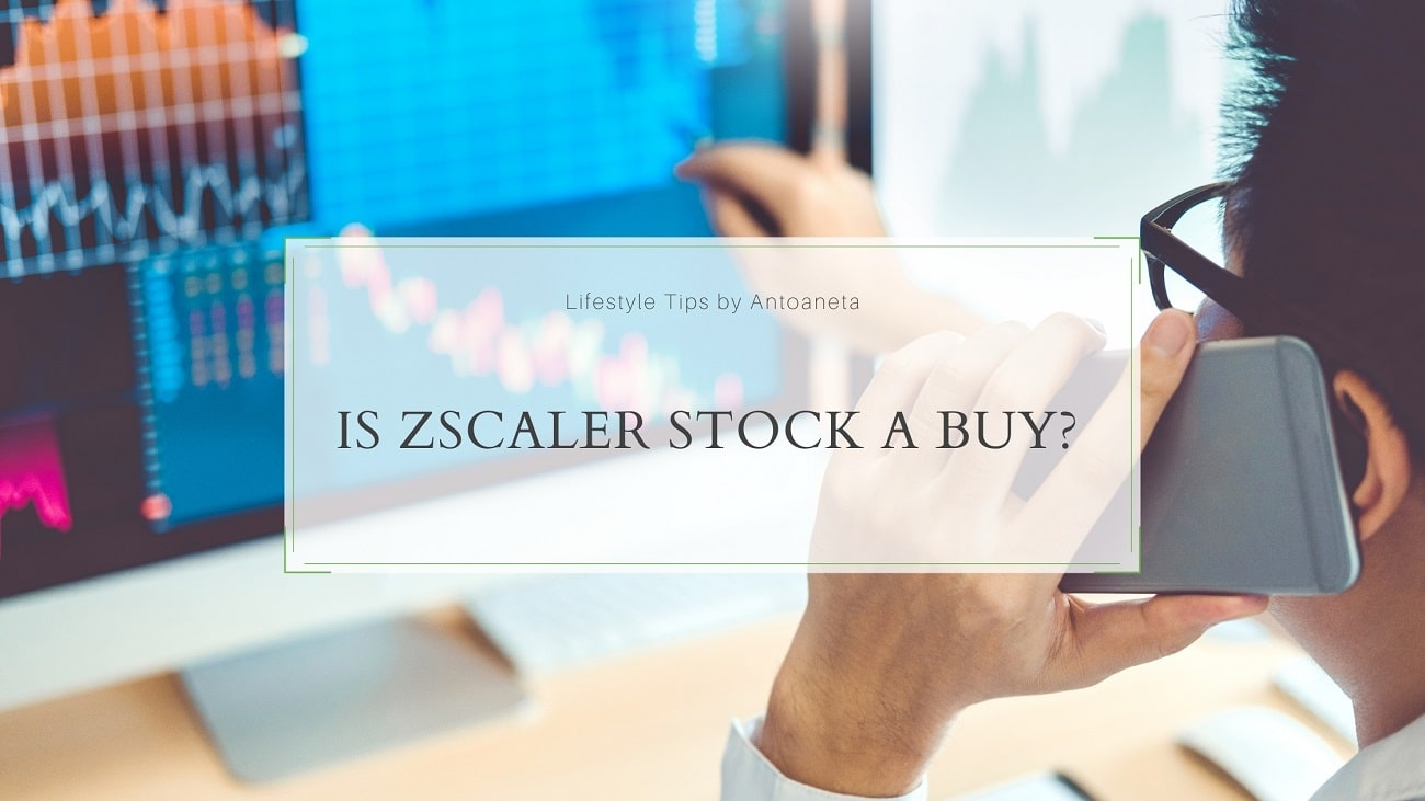 Is Zscaler Stock A Buy