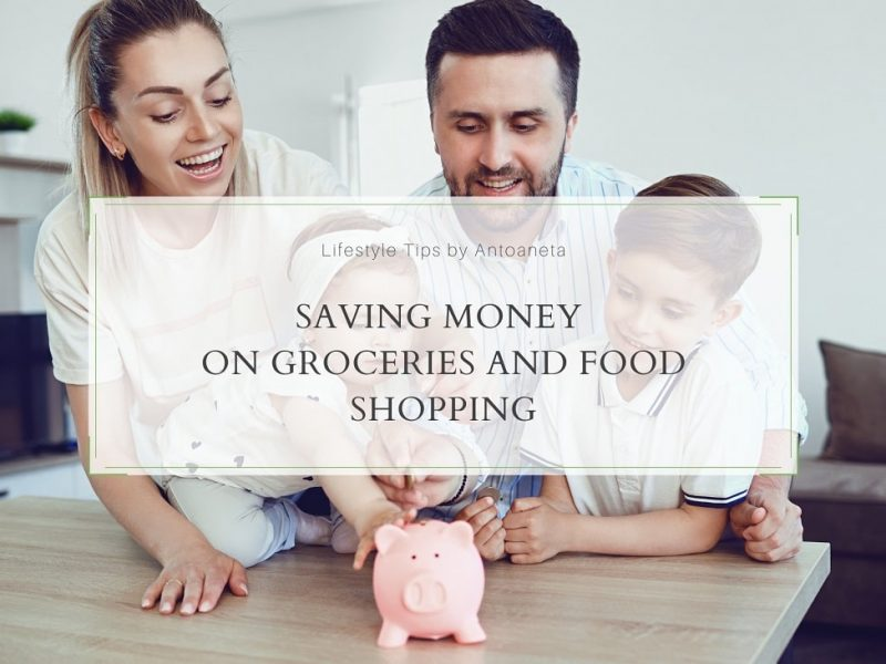 Saving Money On Groceries And Food Shopping