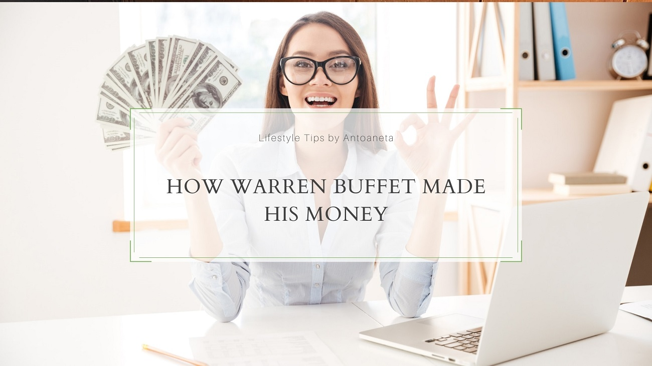 How Warren Buffet Made His Money.