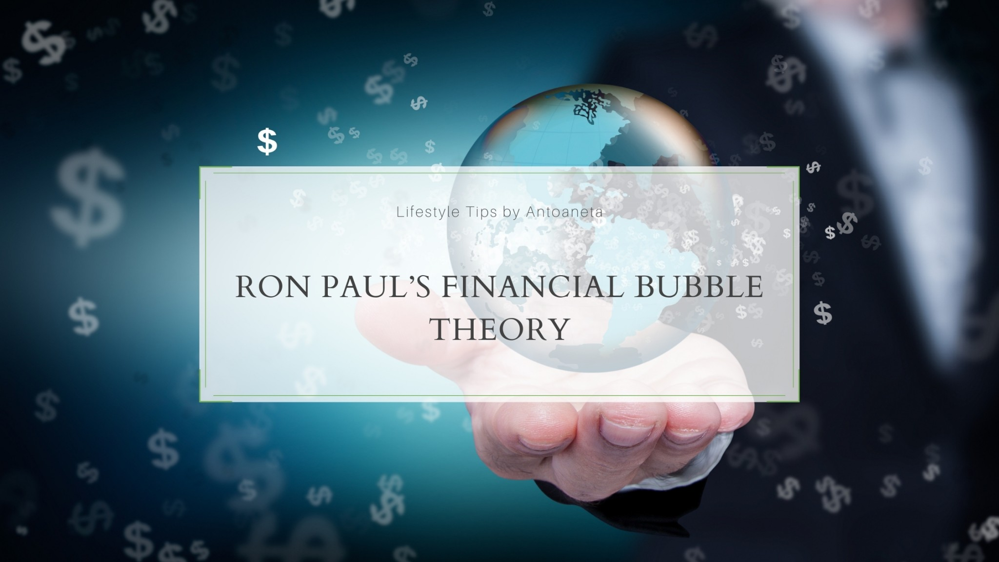 Ron Paul's Financial Bubble Theory