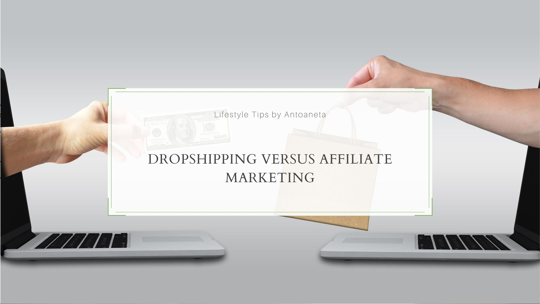 Dropshipping Versus Affiliate Marketing