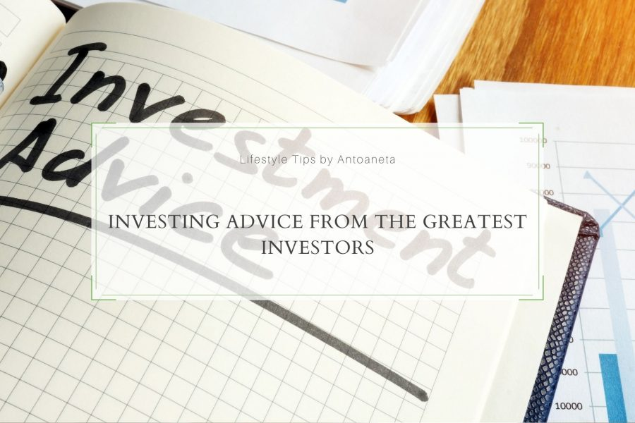 Investing Advice from the Greatest Investors