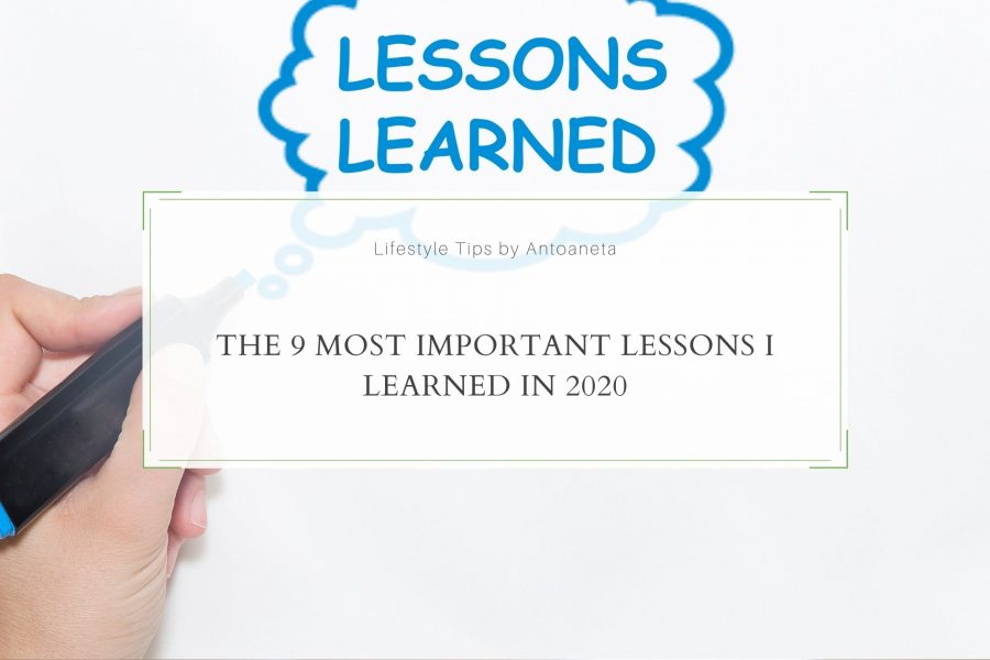 The 9 Most Important Lessons I Learned in 2020