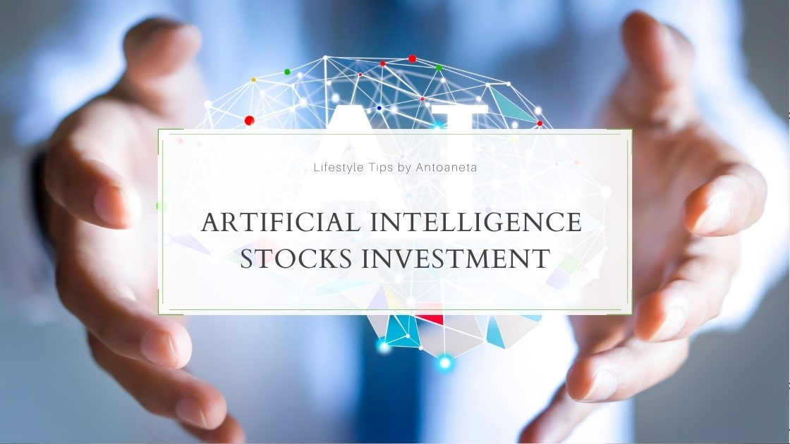 Artificial Intelligence Stocks Investment