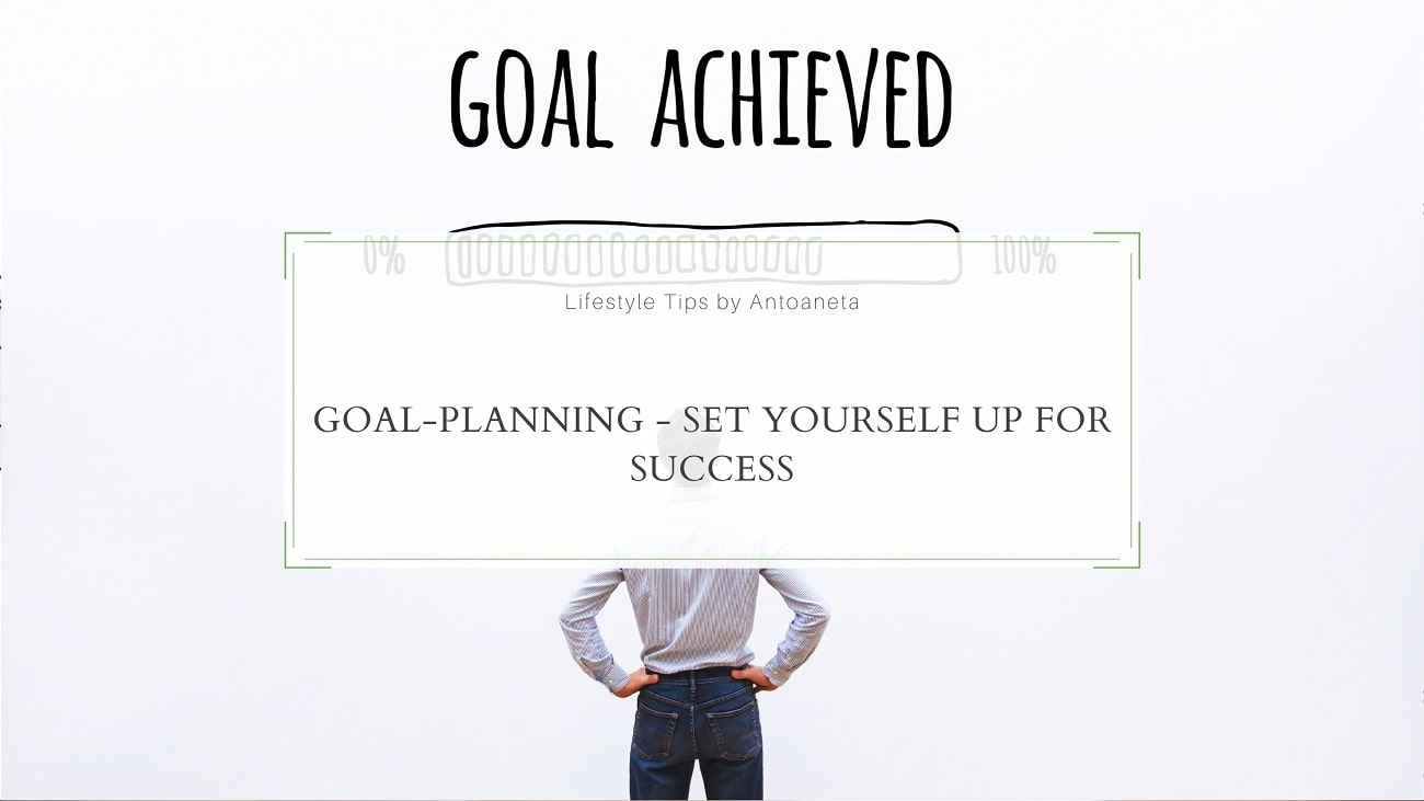 Goal Planning Set Yourself Up For Success