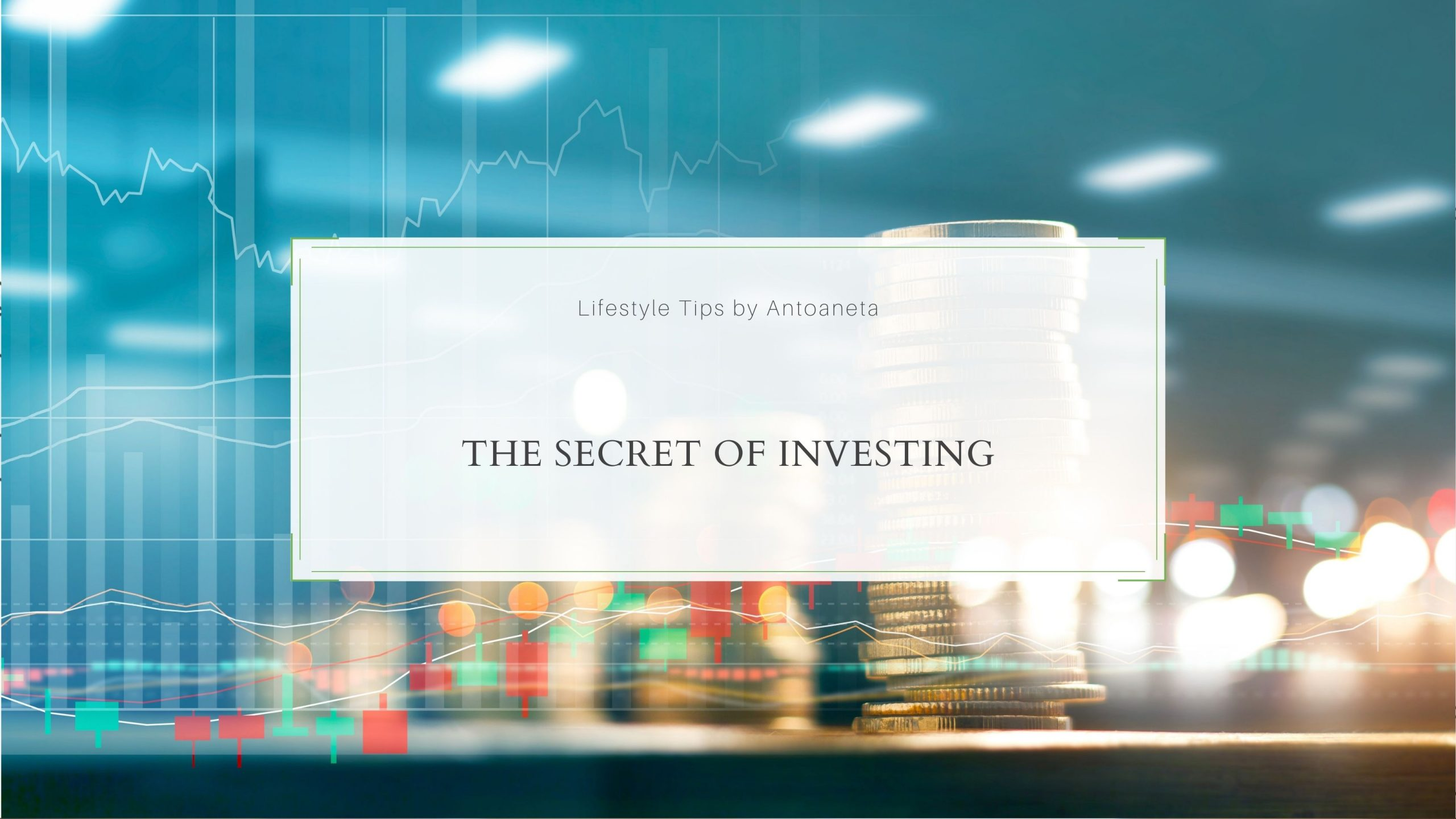 The Secret Of Investing