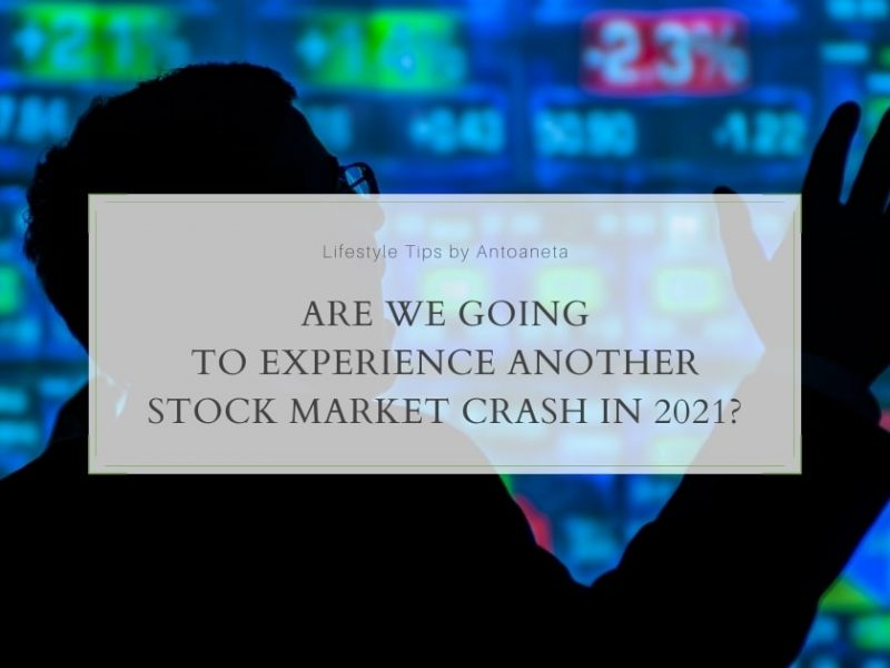 Are We Going To Experience Another Stock Market Crash In 2021?