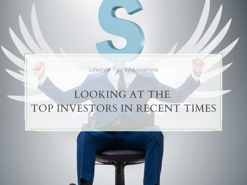 Looking At The Top Investors In Recent Times