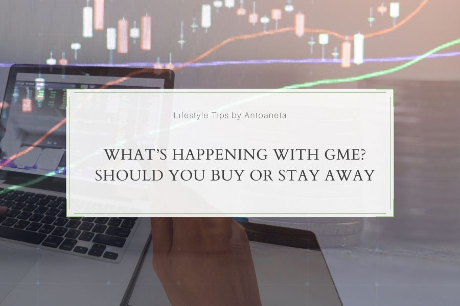 What's happening with GME? Should you Buy or Stay Away