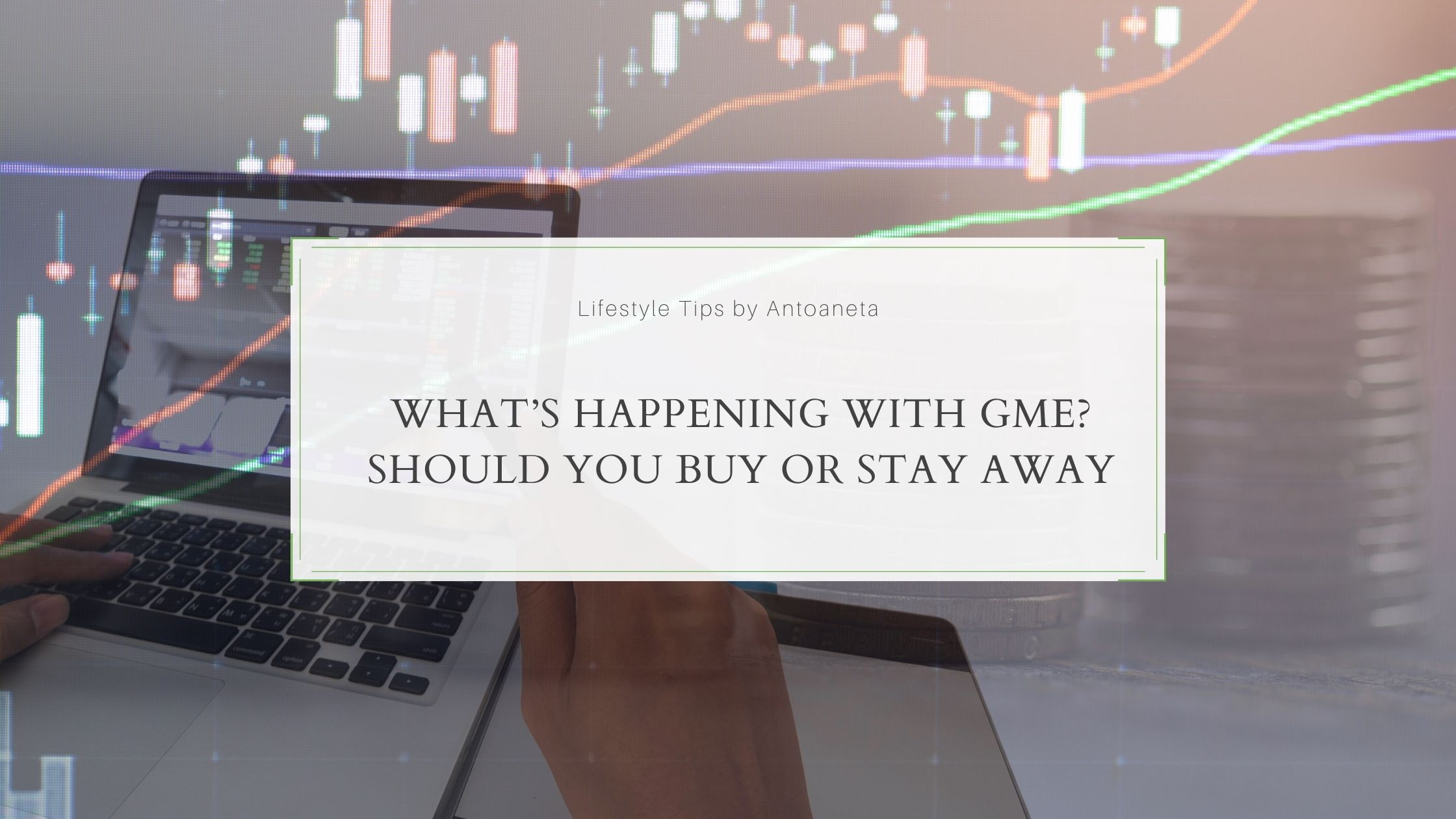 What Is Happening With Gme Should You Buy Or Stay Away