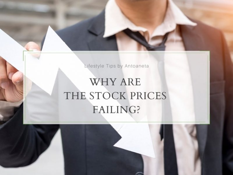 Why Are The Stock Prices Failing?
